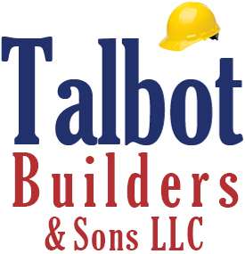 Talbot Builders & Sons LLC - Construction & Remodeling in Maryland